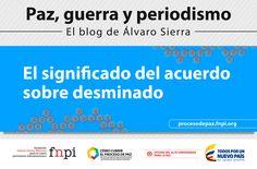 El acuerdo de desminado que anunciaron el gobierno y las FARC en La Habana el sábado 7 de febrero tiene implicaciones de fondo que no se han mencionado. Algunas van, quizá, más allá de lo que las partes prevén:  http://procesodepaz.fnpi.org/2015/03/el-significado-del-acuerdo-sobre-desminado/