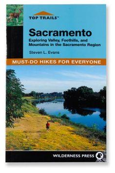 Wilderness Press Top Trails: Sacramento