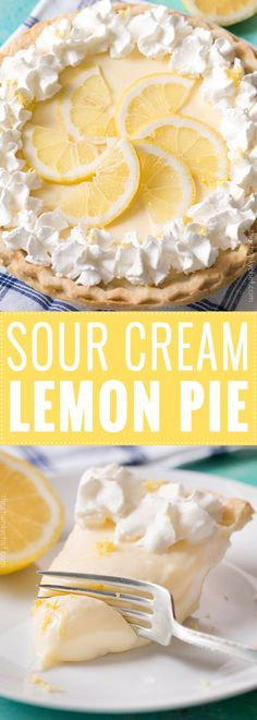 Creamy Sour Cream Lemon Pie This lemon pie is almost no bake, and the homemade lemon custard is folded with sour cream for an ultra creamy tang that is perfect for summer! Lemon Desserts, Lemon Recipes, Tart Recipes, Köstliche Desserts, Delicious Desserts, Desserts With Sour Cream, Sour Cream Cookies, Sour Cream Cake, Cooking Recipes
