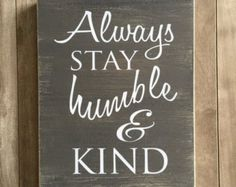 Always be humble and kind sign Pallet Wood by TheCreativePallet