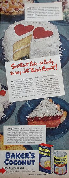 Baker's Coconut ad with Sweetheart Cake recipe Country Gentleman - February 1949 Retro Recipes, Old Recipes, Vintage Recipes, Cake Recipes, Cooking Recipes, Sweetheart Cake Recipe, Easter Dinner Recipes, Vintage Baking, Old Fashioned Recipes