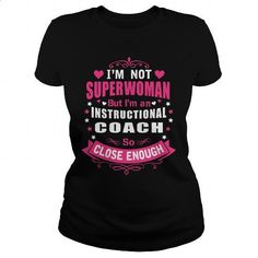 INSTRUCTIONAL COACH - SUPER WM #Tshirt #style. BUY NOW => https://www.sunfrog.com/LifeStyle/INSTRUCTIONAL-COACH--SUPER-WM-130323846-Black-Ladies.html?60505