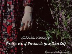Ritual Recipe: Create a Vow of Devotion to Your Sweet Self