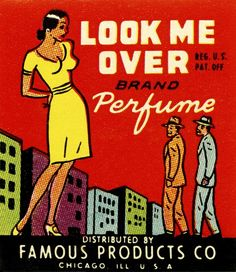 Love for Sale: The Graphic Art of Valmor Products (Look Me Over Brand Perfume)