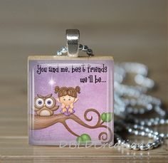 For my BFF!!