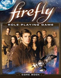 Plot Points : 9: NEW FIREFLY RPG: Bucking the Tiger!