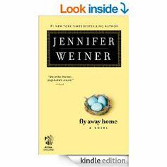 Fly Away Home: A Novel - Kindle edition by Jennifer Weiner. Literature & Fiction Kindle eBooks @ Amazon.com.