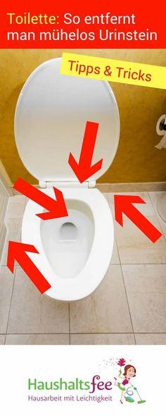 Toilette putzen: Wie entfernt man Urinstein? | Haushaltsfee.org