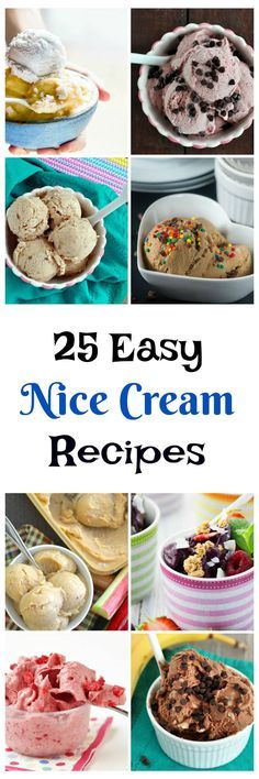 25 Nice Cream Recipes. Super easy to make and no ice cream maker needed! Vegan, gluten free and paleo too! Perfect for summer.