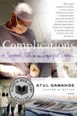 In gripping accounts of true cases, surgeon Atul Gawande explores the power and the limits of medicine, offering an unflinching view from the scalpel's edge. Complications lays bare a science not in its idealized form but as it actually is—uncertain, perplexing, and profoundly human.