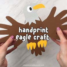 This bald eagle handprint craft is a great summer activity for preschool, kindergarten and elementary kids. Kids will love making it for Fourth of July or when learning about North American animals! - Kids education and learning acts Animal Crafts For Kids, Toddler Crafts, Preschool Crafts, Diy Crafts For Kids, Preschool Kindergarten, Crafts For Preschoolers, Animal Activities For Kids, Children Crafts, Hands On Activities