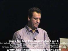 Eindeloos Bewustzijn symposium (deel 1 van 6), lezing Drs. John Consemul...