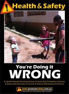 Health & Safety - You're Doing it Wrong. Child Safety. Blower