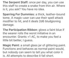 Serpent staff - at first,itseems like the staff isa dud, but after a few uses, the caster feels an affectionate slither around his Sharing with you ideas for your and shoulders. (The snake isquite literally made out of air). Dungeons And Dragons Memes, Dungeons And Dragons Homebrew, Writing Prompts, Writing Tips, Dnd Funny, Dragon Memes, Dnd 5e Homebrew, Character Sheet, Tabletop Rpg