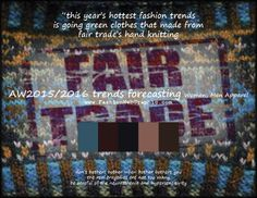 AW2015/2016 trends forecasting for Women, Men Apparel - this year's hottest fashion trends is going green clothes that made from fair ...