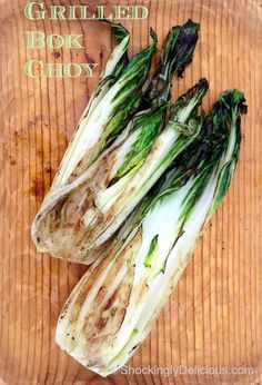 Grilled Bok Choy on Shockingly Delicious