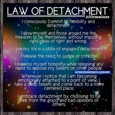 Law of detachment affirmations Law Of Detachment, Detachment Quotes, Intuition Quotes, Wisdom Quotes, Life Quotes, Quotes Quotes, Crush Quotes, Relationship Quotes, Relationships