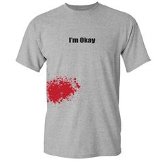 Zombie Underground - Im Okay... (With Blood Splatter) - Short Sleeve Adult T-Shirt (Assorted Colors