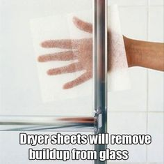 Dryer sheets remove buildup from shower door - wonder if they'll work on the walls, too??