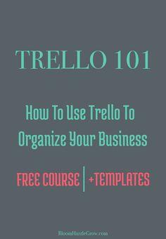 A free course on how to use Trello to Organize Your Business. 5 modules + 6 Trello templates.