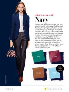What to wear with - color crash course Colour Combinations Fashion, Fashion Colours, Colorful Fashion, Color Combinations, Winter Typ, Color Pairing, Color Balance, Looks Chic, Navy Color