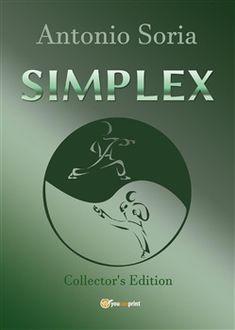 Prezzi e Sconti: #Simplex. ediz. speciale antonio soria  ad Euro 5.95 in #Youcanprint self publishing #Media libri sport altri sport
