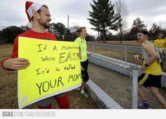 If a marathon were easy...