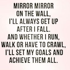 #mirrormirror Think about this for just ONE second. We will always fall down but it's how we get backup that proves our character integrity ambition and strive to never give up! Stop blaming other people for your failure and take action to be a better and stronger YOU! #truthbombthursday