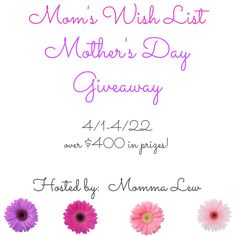 Mom's Wish List Mother's Day Giveaway Event Over $400 prizes : Product Review Cafe