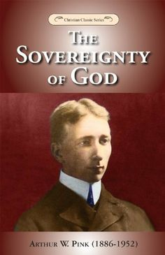 FREE E-BOOK  The Sovereignty of God by Arthur W. Pink, http://www.amazon.com/dp/B00C5IHILY/ref=cm_sw_r_pi_dp_1U.ftb0TJJ5HN