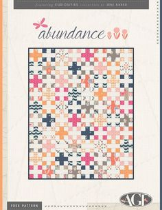"Abundance Free Quilt Pattern-posted by Jeni Baker I'm happy to share the free quilt pattern I designed for Curiosities, Abundance! Notes: Finished size: 60""x75"" Finished block size: 7.5"" Width of Fabric (WOF) = 42"" assumed Fat Quarter =  18""x21"""
