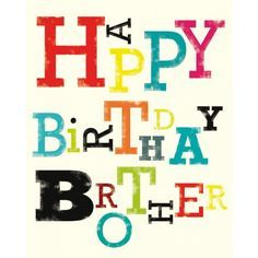 Happy Birthday Brother Colorful Text Graphic