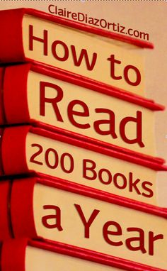 How I Read 200 Books a Year: It's true. After years of setting goals for my reading, I'm now up to 200 books a year. Here's how I do it -- and have a life!
