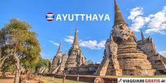 Come arrivare e cosa vedere ad Ayutthaya, antica capitale della Thailandia