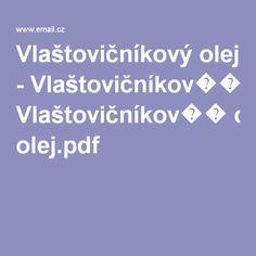 Vlaštovičníkový olej - Vlaštovičníkov�� olej.pdf