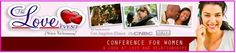 bit.ly/Love_Event The Love Event(for Women) April 21-22 Los Angeles,CA  THE place to come and learn together on how to get or keep the relationship of your dreams......network with other like-minded ladies....learn from a world-wide team of female and male Celebrity experts. the-love-event-for-women