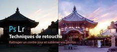 Rattraper un contre-jour et sublimer vos photos avec Photoshop CC sur Tuto.com