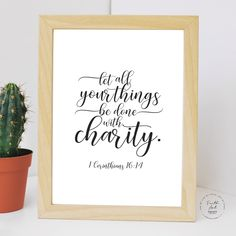 Let all your things be done with charity. 1 Corinthians KJV, Bible Verse, Wall Art Decor, Digital Print by FaithArtShoppe Wall Art Decor, Wall Art Prints, Mug Printing, Printed Materials, Fun Activities, Bible Verses, Digital Prints, Place Card Holders, Messages