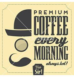 Typographic retro coffee background vector - by LorandOkos on VectorStock®