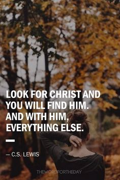 The Word For The Day Quotes, bible quotes, cs lewis quotes, autumn, fall, christian quotes, motivation, inspiration