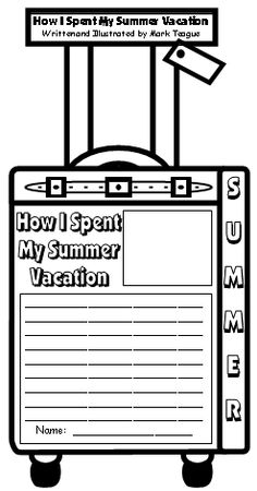 How I Spent My Summer Vacation Mark Teague Project Templates and Teaching Resources