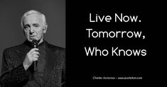 Enjoy six of the best Charles Aznavour quotes at Quoteikon and read the bio about this famous French musical icon