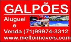 Galpões em Salvador Venda e Aluguel, Feira, Lauro, Camaçari - Especializada em Galpões