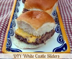 Mommy's Kitchen: DIY White Castle Sliders. (My Favorite Burger as a Kid)
