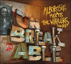 soultrainonline.de - REVIEW: Alborosie meets The Wailers United – Unbreakable (Greensleeves/VP Records/Groove Attack) !!!