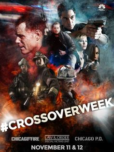 Crossover Week - Chicago Fire~Chicago PD~SVU