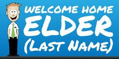 Welcome Home Elder Cartoon Banner | www.signs.com #lds #missionary