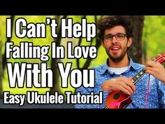 (12) I Can't Help Falling In Love With You - Ukulele Tutorial With Easy Play Along - YouTube