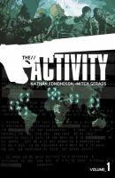 Activity. Volume 1 /  story, Nathan Edmondson ; art, Mitch Gerads.