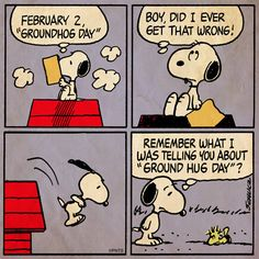 @Snoopy: Happy Groundhog Day!